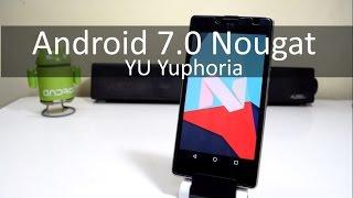 Install Android Nougat 7.0 (CM14) on Yu Yuphoria!!