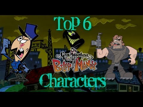 top 6 favorite billy and mandy characters youtube