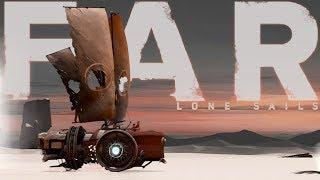 FAR: Lone Sails - Post Apocalyptic Dried Sea Exploration! - An Epic Adventure - Far Lone Sails Pt 1