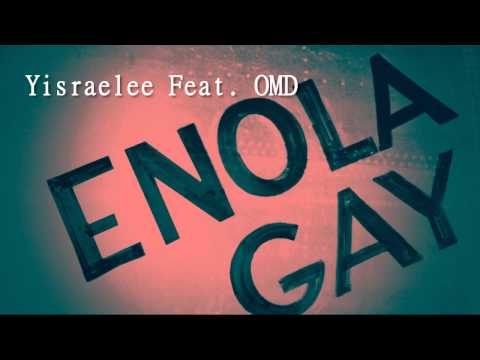 Yisraelee Feat OMD  Enola Gay Remix