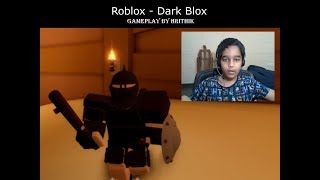 Roblox - Dark Blox - gameplay by Hrithik