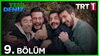 """9. Bölüm """"Zümrüt, Sedef, Altın..."""" / Yeşil Deniz (1080p)"""