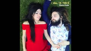 Flora Cash ◘ I'll Be With You [HQ Audio]