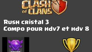 [clash of clans] compo rush trophée hdv 7 et 8