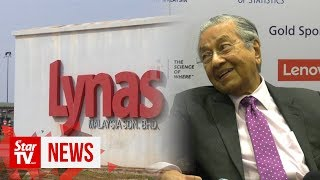 Dr M on Lynas extension: We can't always listen to popular views
