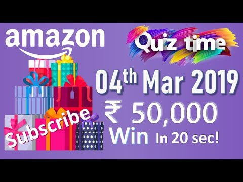 Amazon Quiz Today Answers 4 Mar 2019 | Win Rs. 50000