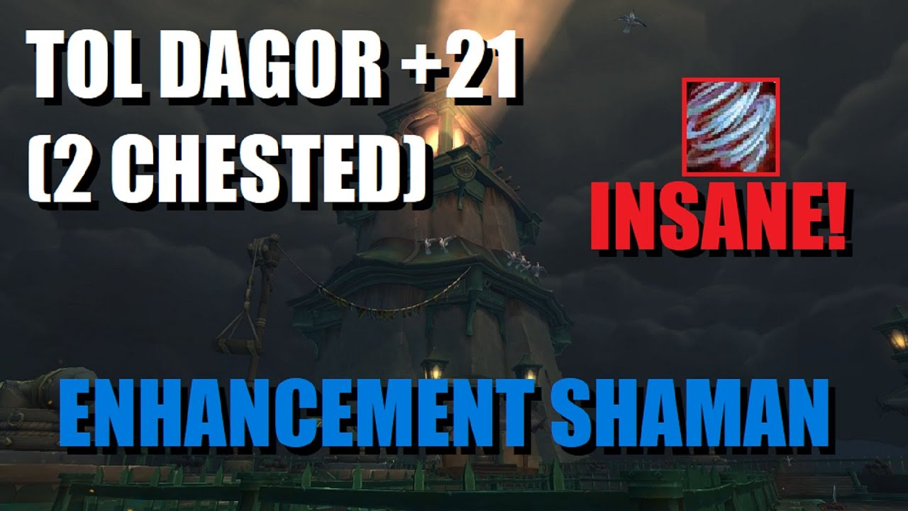 Fury of Air is INSANE! Tol Dagor +21 (2 Chest) Enhancement Shaman POV | World of Warcraft | Waves