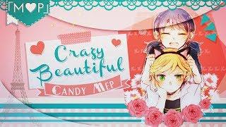 「M♥P」Crazy Beautiful // Candy MEP