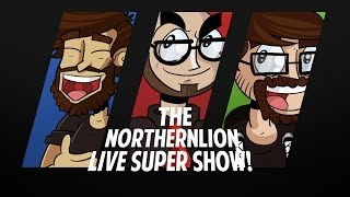 The Northernlion Live Super Show! [November 6th, 2013] (1/2)