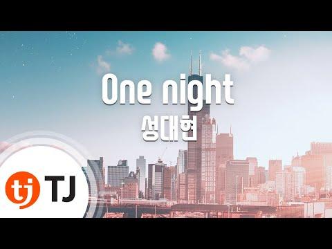 [TJ노래방] One night - 성대현 / TJ Karaoke