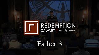 Esther 3 - Redemption Calvary