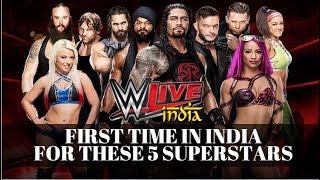 आइये जानते हैं दिल्ली में होने वाले WWE Live Event में हिस्सा लेने ...