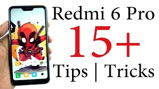 Redmi 6 Pro 15+ Important Tips And Tricks