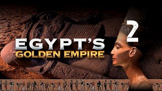 Empires: Egypt's Golden Empire: Akhenaten the Heretic thumbnail
