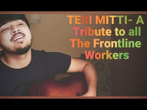 Teri Mitti Tribute Cover - Tribute To Covid Warriors - Cover By Ishaan