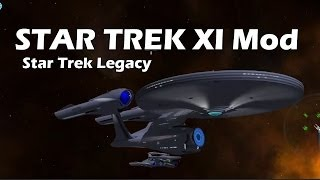 Star Trek XI mod for STAR TREK Legacy