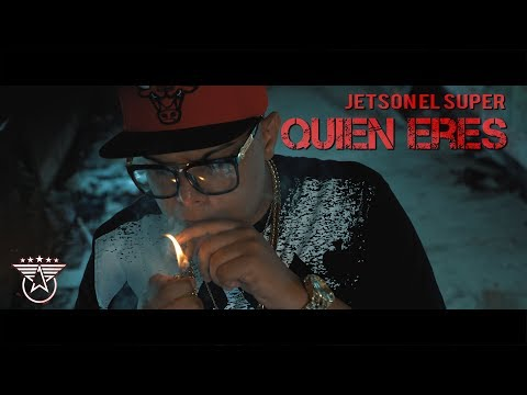 Quien Eres (Official Video) Jetson El Super