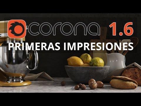 Corona Render 1.6 - Primeras Impresiones
