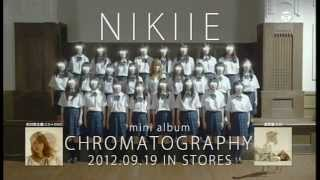 【TV-SPOT】NIKIIE『CHROMATOGRAPHY』(2012/09/19発売)