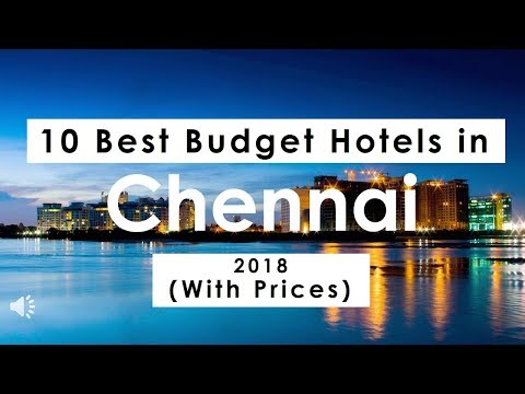 10 Best Budget Hotels In Chennai 2018 (with Prices)