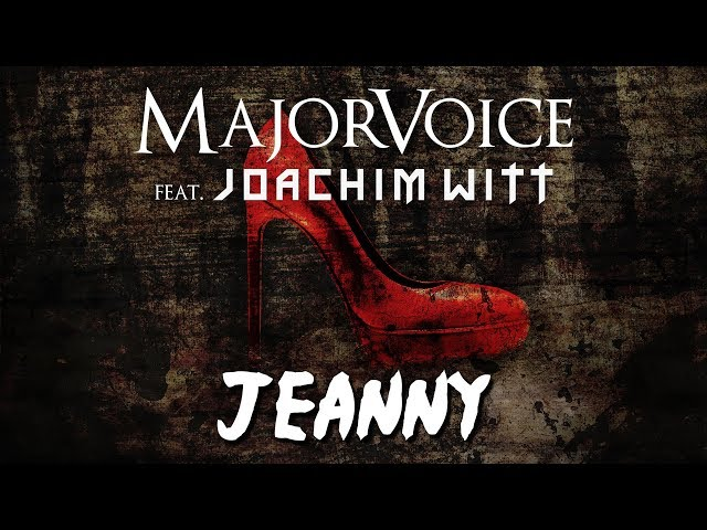 MajorVoice feat. Joachim Witt - Jeanny (Lyric Video)