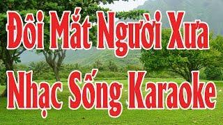 Karaoke Nhạc Sống | Đôi Mắt Người Xưa | Duy Tùng Karaoke