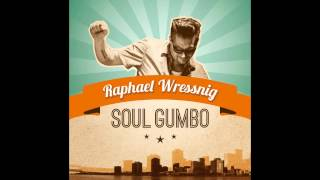 Raphael Wressnig feat. Jon Cleary - Sometimes I Wonder