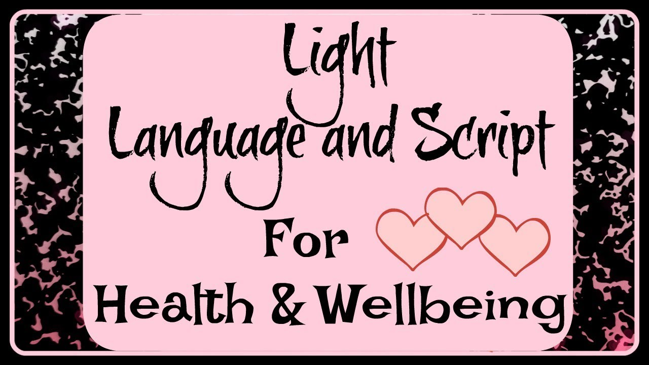 Lght Language And Script For Health And Wellbeing 2 Symbols Youtube