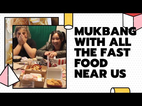 Mukbang With All The Fast Food Restaurants Near Us |  Kyla Patricia