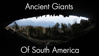 In Search of Ancient Giants in South America   (Full Documentary)