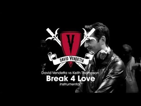 David Vendetta vs Keith Thompson - Break 4 Love (Instrumental Mix)