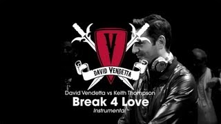David Vendetta vs Keith Thompson - Break 4 Love (Instrumental Mix)