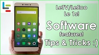 LeTV/LeEco Le 1s! Software features TIPS & TRICKS ! How good is it ?