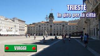 TRIESTE - In giro per la città - di Sergio Colombini