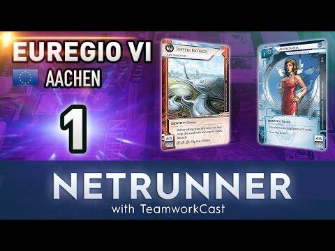 Euregio 6 - #1 - YORO - Netrunner With TeamworkCast