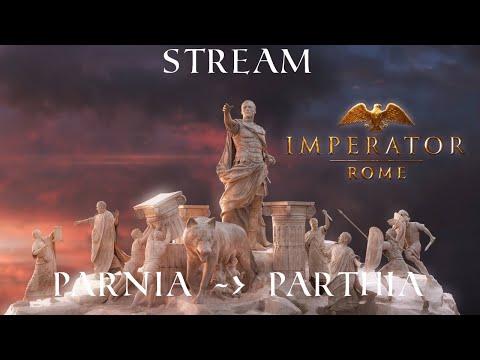 Imperator: Rome playthrough as Parnia/Parthia ( Modded ) Episode: 01