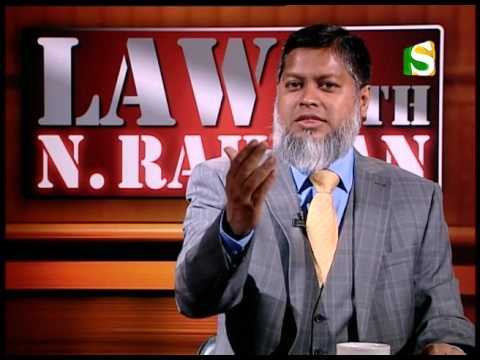 07 May 2016, Law with N Rahman, Part 3