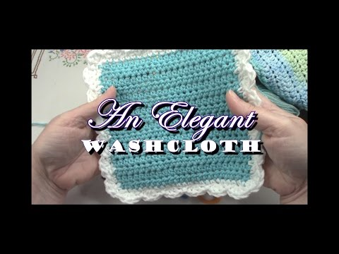 Learn to Crochet for Beginners ~ an Elegant Washcloth ~ Series Part 2