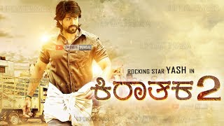 Yash Kirataka2 Kannada Movie | Rocking Star Yash Kirataka2 Movie | After KGF