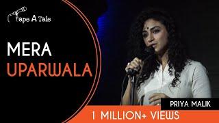 Mera Uparwala - Priya Malik   Kahaaniya - A Storytelling Show By Tape A Tale thumbnail