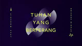 Tuhan Yang Berperang (Offical Audio) - JPCC Worship