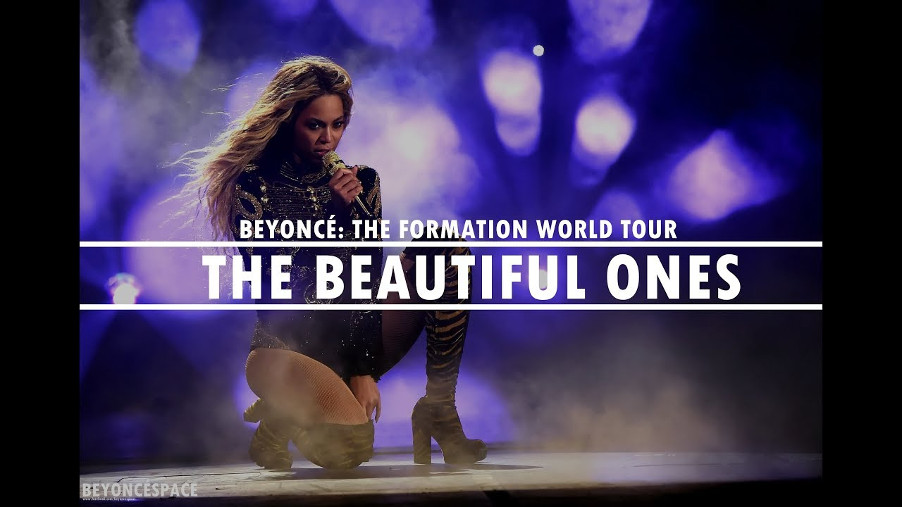 Beyoncé - The Beautiful Ones (The Formation World Tour) - LEGENDADO
