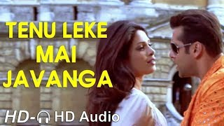 Tenu Leke Mai Javanga | Salman Khan | Priyanka Chopra | HD Video | 🎧 HD Audio