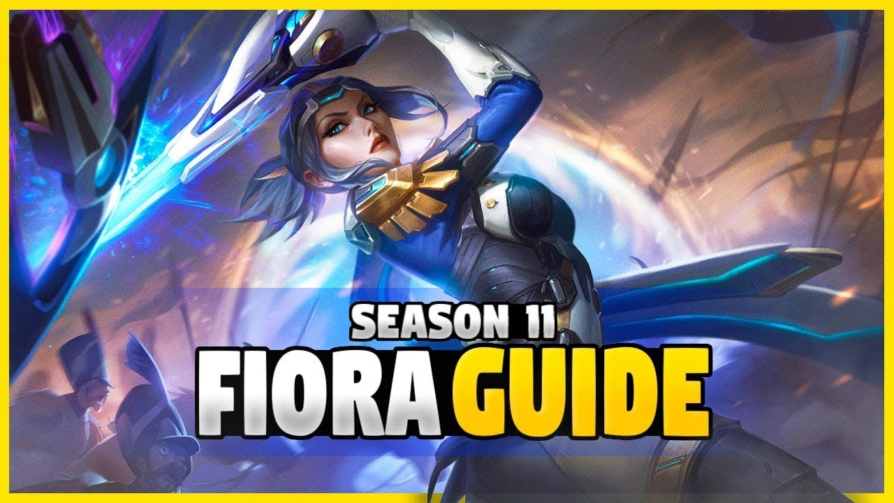 The Ultimate Fiora Guide Best Tips And Tricks General Overview Season 11 Youtube