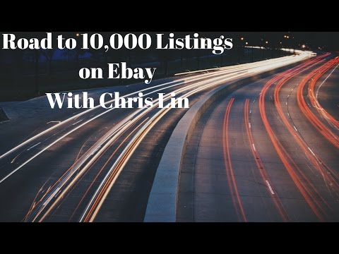 10000 Listings on Ebay Step by Step with Chris Linning 10Konthebay --- Revenue Rap