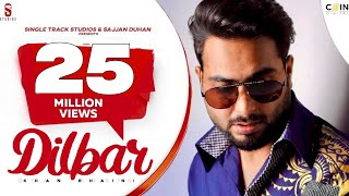 New Punjabi Songs 2021 Dilbar (Full Video) Khan Bhaini | Gur Sidhu Latest Punjabi Song Sukh Sanghera
