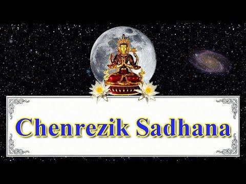 Chenrezig Sadhana – Tibetan Vajrayana Mantra Meditation