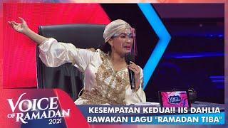 Paling Ditunggu!! Iis Dahlia Mencoba Kembali Nyanyikan Lagu - RAMADAN TIBA | VOICE OF RAMADAN 2021