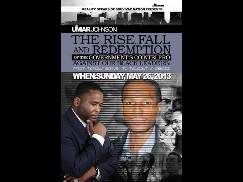 Dr. Umar Johnson - The Rise, Fall, and Redemption of the Government