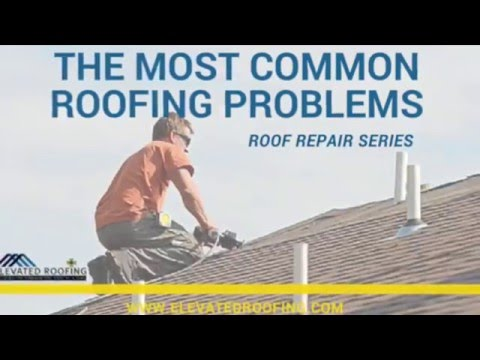 The Most Common Roofing Problems- Elevated Roofing Frisco, TX